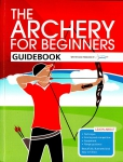 Kniha The Archery for Beginners